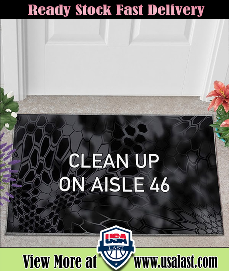 Clean up on aisle 46 doormat 3