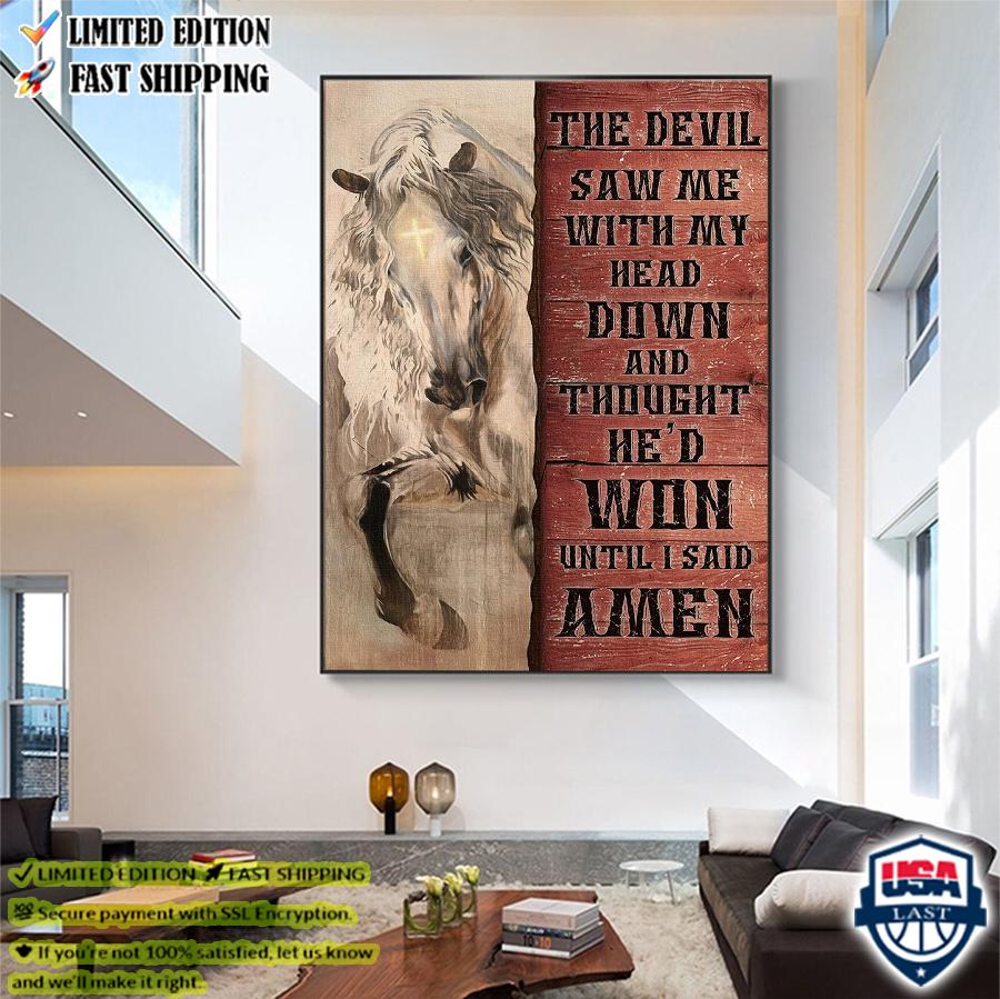White horse the devil thought he'd won until I said Amen Canvas Print 4