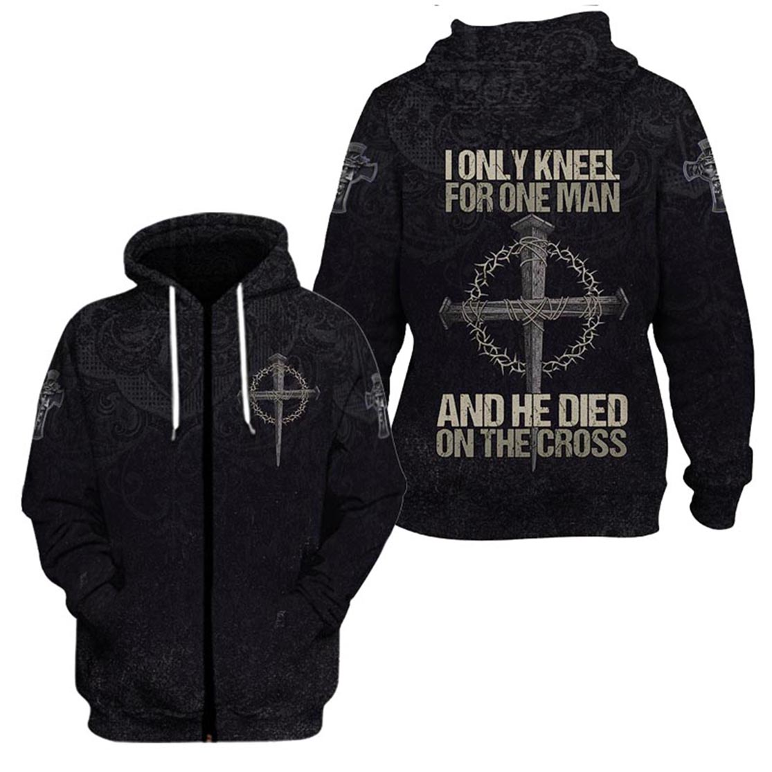 I only kneel for one man and he died on the cross full printing 3d zip hoodie