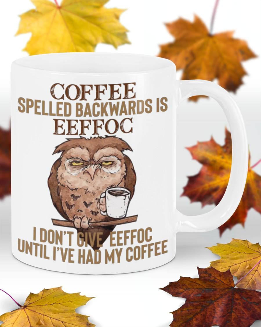 Owl coffee spelled backwards is eeffog mug