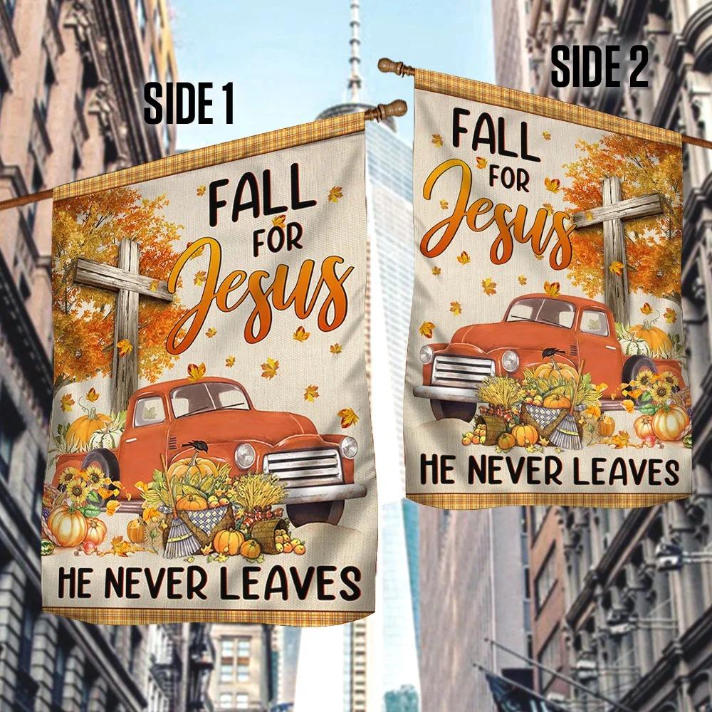 Truck Pumpkin Fall For Jesus He Never Leaves Halloween Flag
