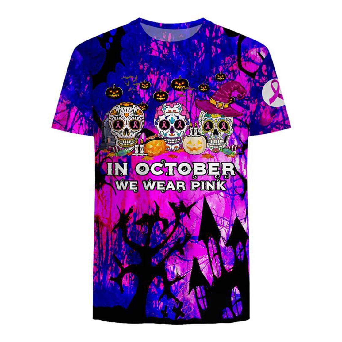 In october we wear pink Breast cancer awareness sugar skull 3d t-shirt