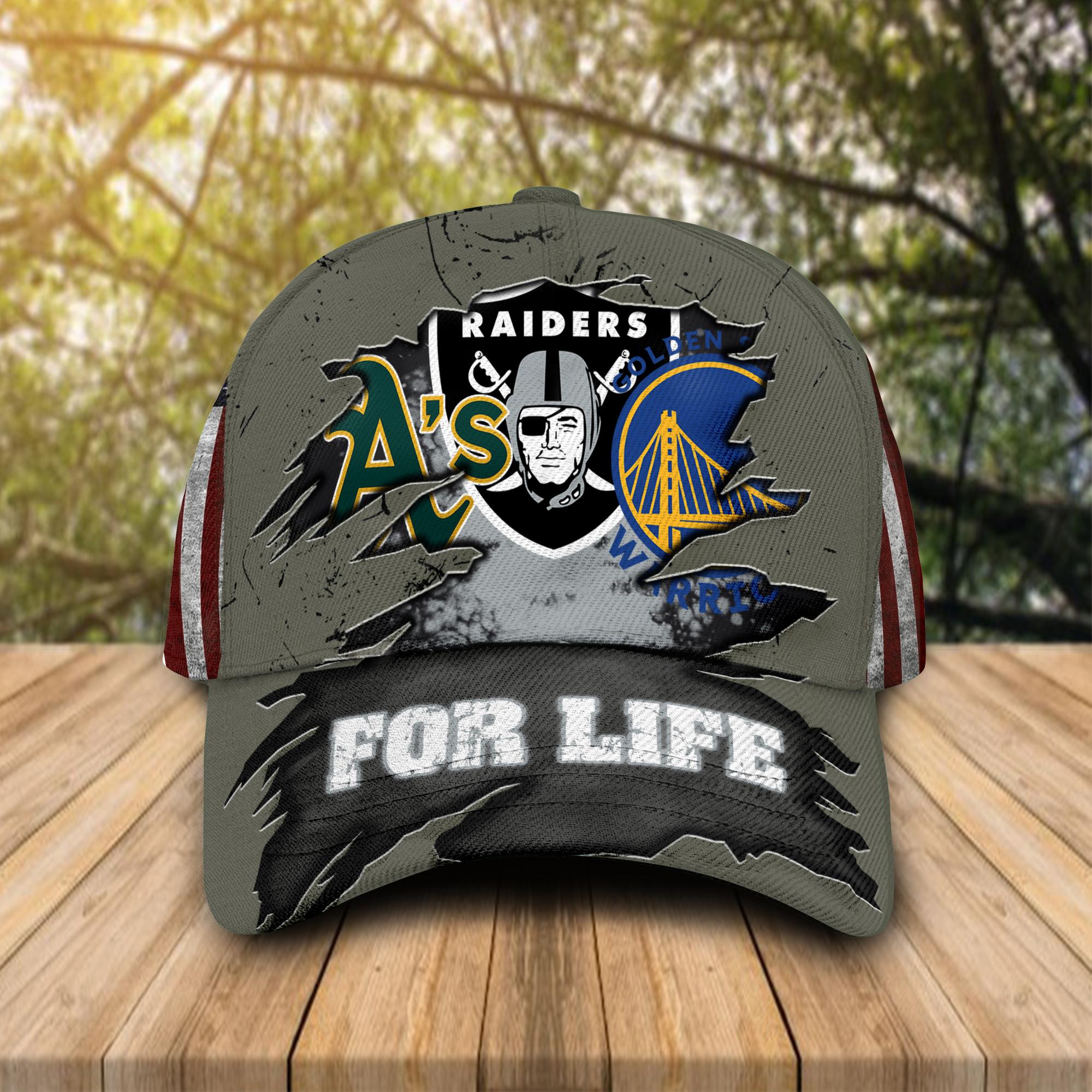 Oakland Athletics Oakland Raiders Golden State Warriors For Life Hat Cap